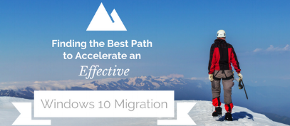 Finding_the_Best_Path_to_Accelerate_an_Effective_Windows_10_Migration-537535-edited.png